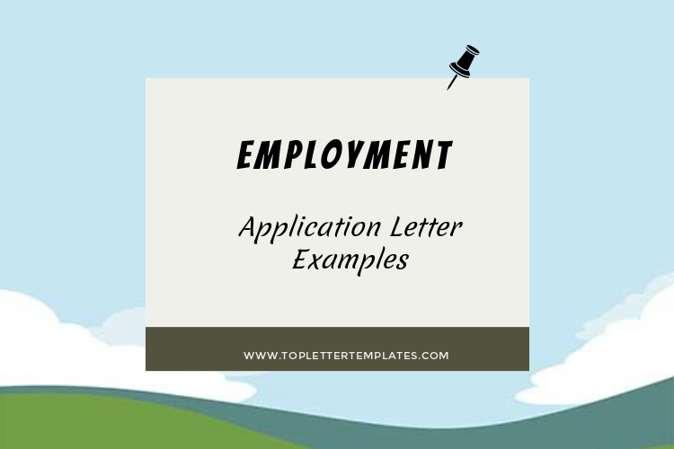 Examples Of Application Letters For Employment Top Letter